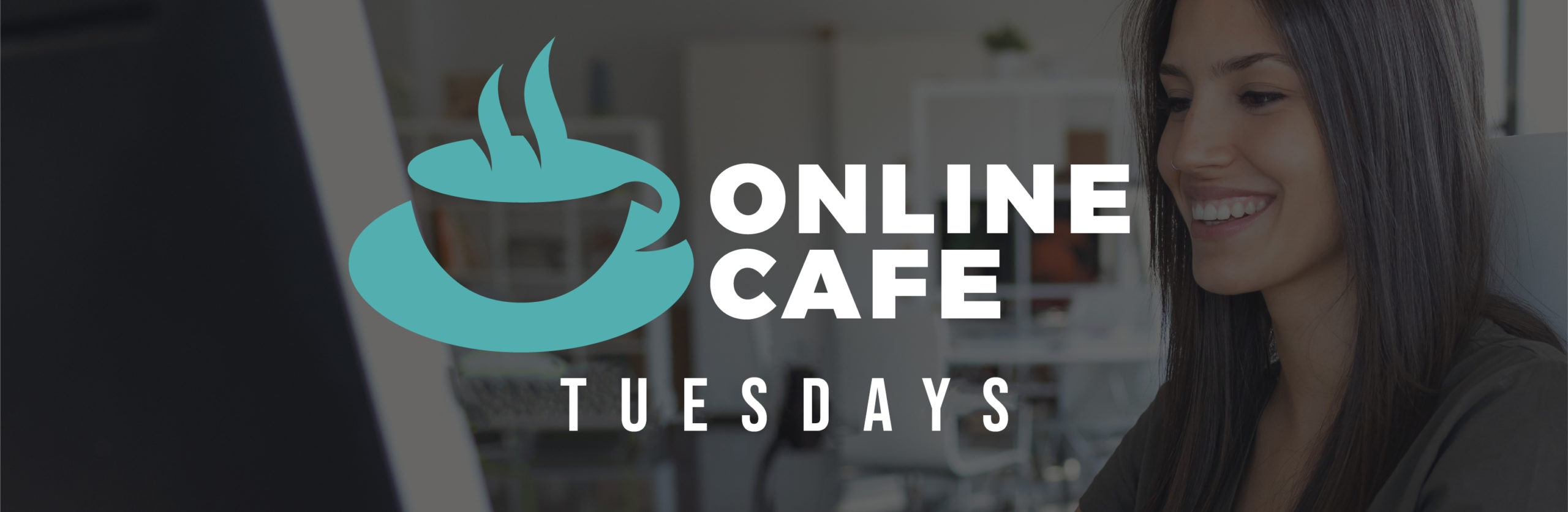 Online Cafe-Tuesday